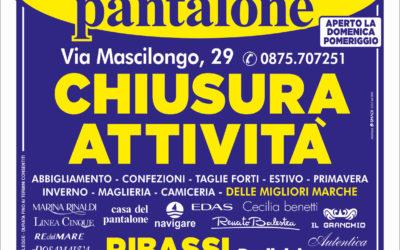 A Termoli: Casa del Pantalone chiude e liquida tutto!
