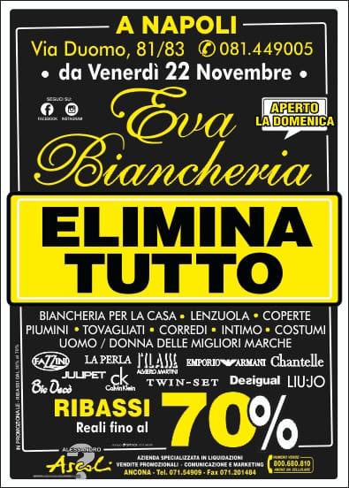 Napoli: Eva Biancheria Elimina Tutto!